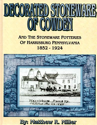 (Decorated Stoneware of Cowden )