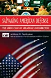 Salvaging American Defense, Anthony H. Cordesman, 0275992578