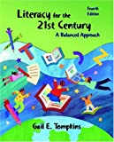 Literacy for the 21st Century: A Balanced Approach (4th Edition)