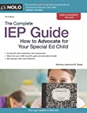 The Complete IEP Guide, Lawrence Siegel, 1413313132