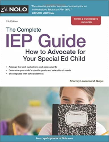 The Role Of Special Education Advocate >> The Complete Iep Guide How To Advocate For Your Special Ed Child