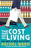 img - for The Cost of Living: An Ant & Bea Mystery book / textbook / text book