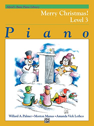 Alfred's Basic Piano Library, Merry Christmas! Book 3: Learn How to Play Piano with this Esteemed Method