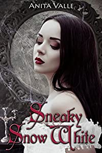 Sneaky Snow White by Anita Valle ebook deal