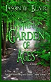 The Garden of Ages, Jason Blair, 1494969483