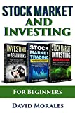 Stock Market & Investing : Become An Intelligent Investor & Make Money in Stock Market Continuously- 3-In-1 Box Set (Series- Stock Market, Stock Trading, Investing)