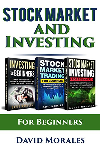(Stock Market & Investing : Become An Intelligent Investor & Make Money in Stock Market Continuously- 3-In-1 Box Set (Series- Stock Market, Stock Trading,)