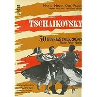 Tchaikovsky 50 Russian Folk Songs: Piano (Music Minus