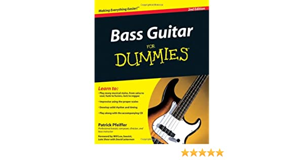 Bass Guitar Basics For Dummies: Amazon.es: Patrick Pfeiffer: Libros en idiomas extranjeros