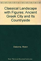 Classical Landscape with Figures: Ancient Greek City and Its Countryside