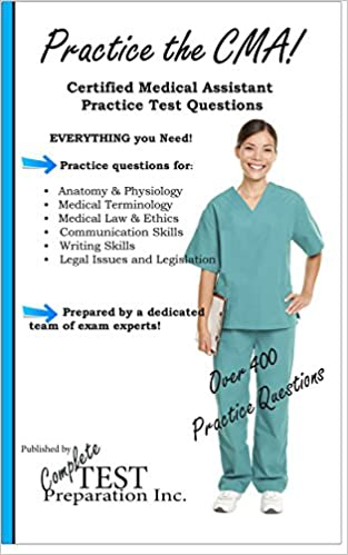 practice the cma! certified medical assistant practice test ...