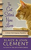The Cat Sitters Nine Lives (A Dixie Hemingway Mystery)