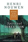 img - for Spiritual Direction: Wisdom for the Long Walk of Faith book / textbook / text book
