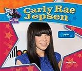 Carly Rae Jepsen: Pop Star