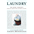 Laundry: The Home Comforts Book of Caring for Clothes and Linens
