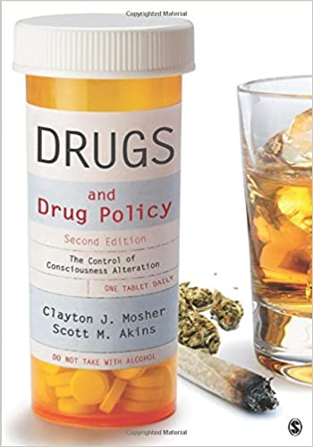 Drugs and drug policy : the control of consciousness alteration