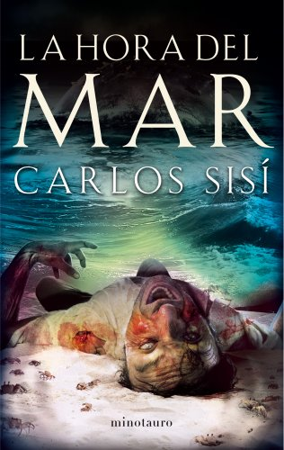 Descargar Libro La Hora Del Mar ) Carlos Sisí