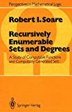 img - for Recursively Enumerable Sets and Degrees: A Study of Computable Functions and Computably Generated Sets (Perspectives in Mathematical Logic) book / textbook / text book