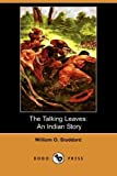 The Talking Leaves, William O. Stoddard, 1406575577