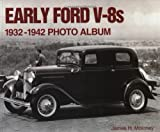 Early Ford V8s 1932-1942 Photo Album, James H. Moloney, 1882256972