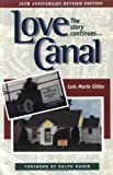 img - for Love Canal: The Story Continues... by Lois Marie Gibbs (1998-04-24) book / textbook / text book