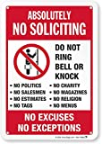 "SmartSign""Absolutely No Soliciting - Do Not Ring Bell Or Knock, No Excuses, No Exceptions"" Sign 
