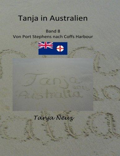 Tanja in Australien: von Port Stephens nach Coff Harbour