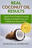 Real Coconut Oil Results, Donatella Giordano, 1491284102