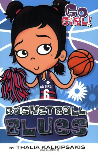 Read Online Go Girl! #10: Basketball Blues PDF