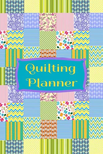 "Quilting Planner: 6"" x 9"" Idea and Planner book with designated prompts for 60 Quilt Projects"