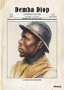 Demba Diop. La force des rochers par Thierry Bonneyrat