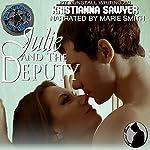 Julie and the Deputy: Bad Boys in Blue | Kristianna Sawyer