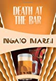 Death at the Bar, Ngaio Marsh, 1937384519