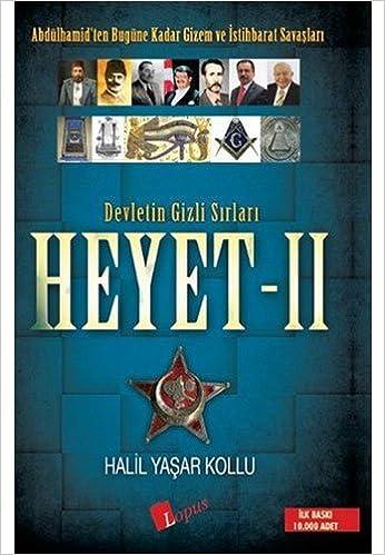 Devletin Gizli Sirlari Heyet 2 Halil Yasar Kollu 9786058272644 Books