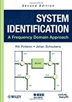 System Identification: A Frequency Domain Approach, 2nd Edition Front Cover