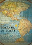 The Marvel of Maps, Francesca Fiorani, 0300107277