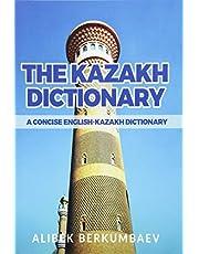 The Kazakh Dictionary: A Concise English-Kazakh Dictionary
