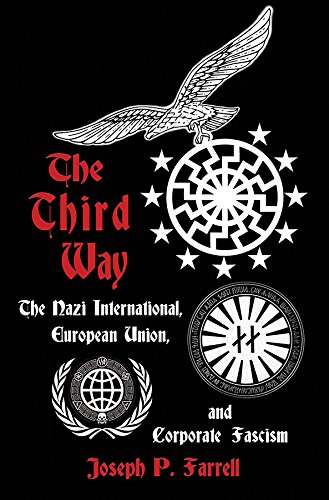 The Third Way: The Nazi International, European Union, and ...