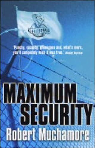 Book Maximum Security: Bk. 3 (CHERUB) by Muchamore, Robert 1st edition (2005)