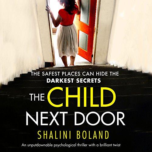 The Child Next Door: An unputdownable psychological thriller