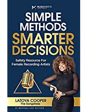 Simple Methods Smarter Decisions: Safety Resources for Female Recording Artists