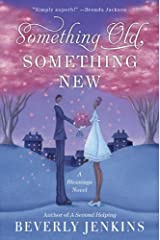 Something Old, Something New: A Blessings Novel Kindle Edition