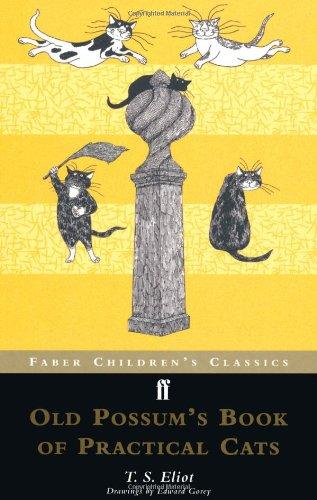 Read Online Old Possum's Book of Practical Cats (Faber Children's Classics) ebook