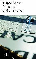 Dickens, barbe à papa et autres nourritures délectables (Folio) (French Edition)