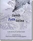 Inuit Folk-Tales (Adventures in New Lands)