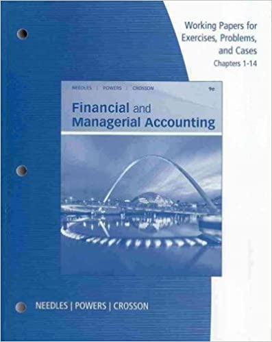 Working Papers, Chapters 1-14 for Needles/Powers/Crosson's Financial and Managerial Accounting