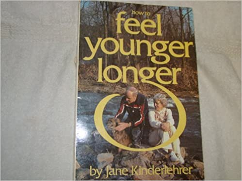 Book How to Feel Younger Longer