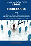 How to Land a Top-Paying Legal Secretaries Job, Sharon Welch, 1486121462