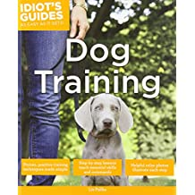 Idiot's Guide Dog Training