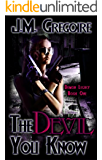 The Devil You Know (Demon Legacy Book 1)